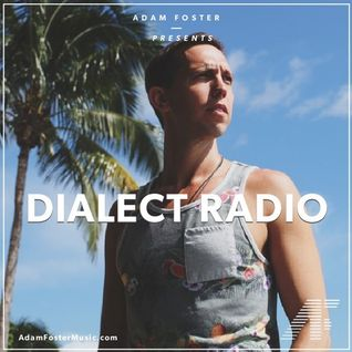 Adam Foster- Dialect Radio 039