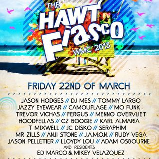 Tommy Largo & Menno Overvliet @ The Hawt Fiasco WMC March 22 2013