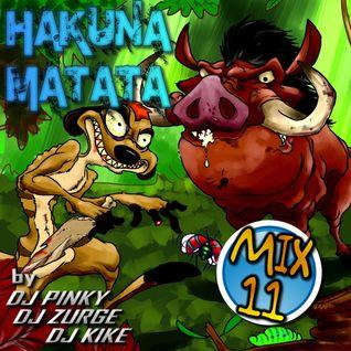 Hakuna Matata Mix 11 by DJ Pinky Mix, DJ Zurge y DJ Kike (2013)