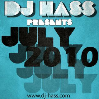 DJ Hass - July [2010]