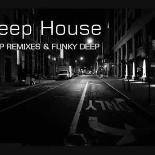 * Deep House - Funky and Chillout Deep House *