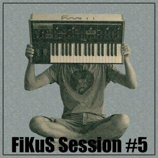 FiKus Session #5