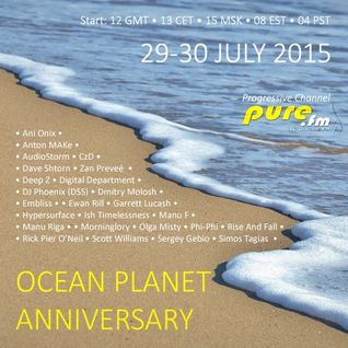 Embliss - Ocean Planet Anniversary Mix - 30 july 2015, Pure FM