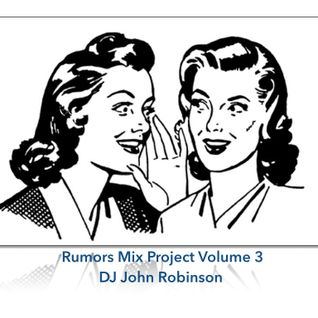 Rumors Mix Project Part 3