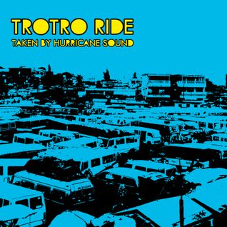 Hurricane Sound - Tro Tro Ride Mix CD (2009) Ghana Hiplife