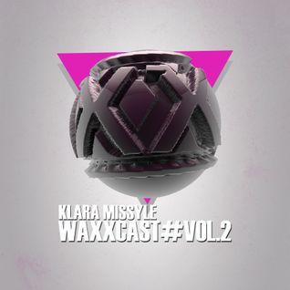 WAXXCAST#Vol. 2