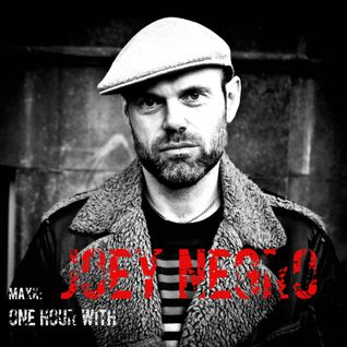 One Hour with ---> JOEY NEGRO