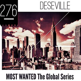 MOST WANTED THE GLOBAL SERIES EPISODE 276 DESEVILLE (limeradio.gr)