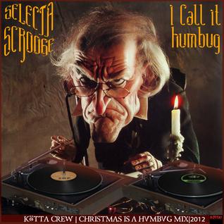 Selecta Scrooge - I call it humbug!