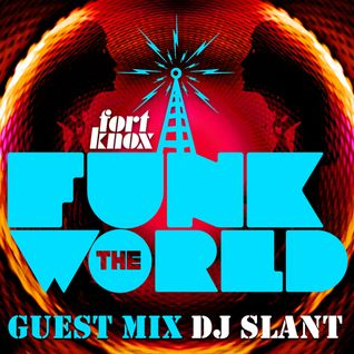 DJ Slant presents Funk The World 25