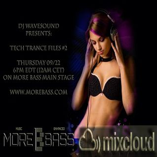 Global Trance Life 010 - Tech Trance Files #2 - More Bass
