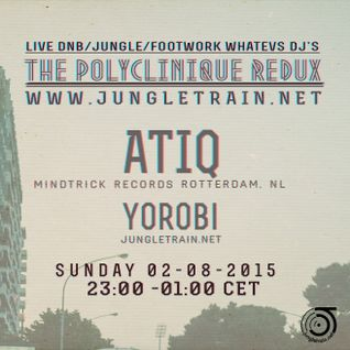 The Polyclinique Redux with Atiq ( Mindtrick Records)  & Yorobi 02 August 2015