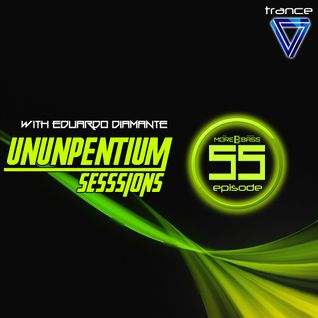 Ununpentium Sessions Episode 55  [Texas usa Edition]