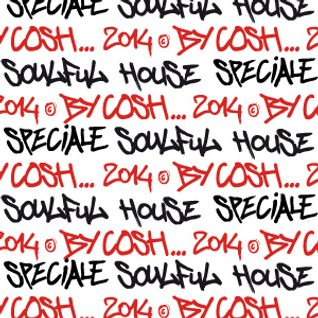 COSHMIX 10 / SPECIAL SOULFUL HOUSE