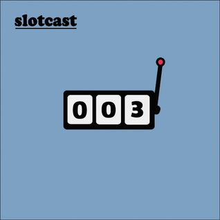 slotcast vol.3 by Fortune
