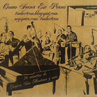 Como Suena Ese Piano - Guajira, Son Montuno y mas
