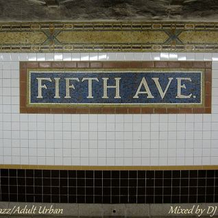 5th Avenue - Smooth Jazz/Adult Urban