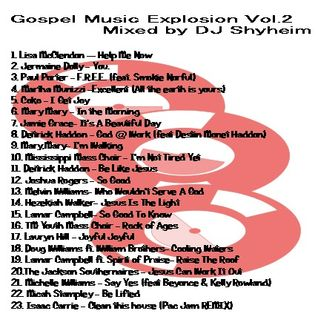Gospel Music Revival Explosion Vol.2 mixed by DJ Shyheim
