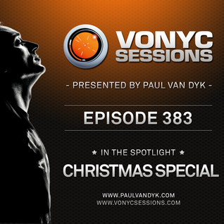 Paul van Dyk's VONYC Sessions 383 - Christmas Special