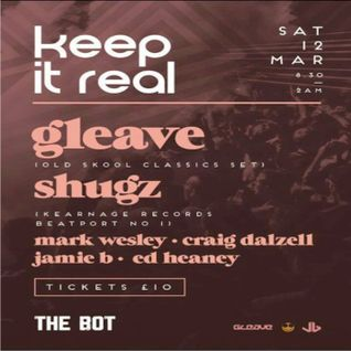 """Keep It Real"" Live @ The Bot, Belfast 12.03.16 Mixed by Craig Dalzell"