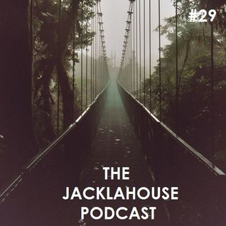 The JackLaHouse Podcast #29