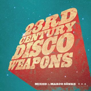 23rd Century Disco Weapons