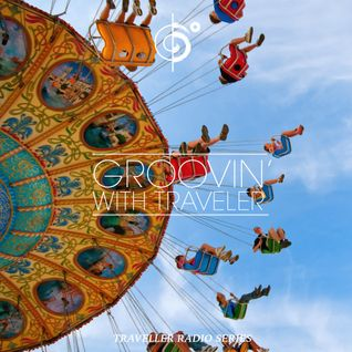 Groovin' With Traveler