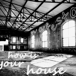 nafesto - how is your house_djset