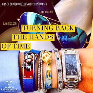 Turning Back The Hands Of Time @WatchFashionista