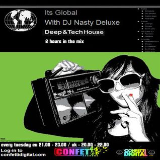Dj Nasty deluxe - It's global - Confetti Digital - UK - London - 09. 06. 2015