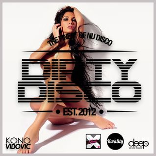 Dirty Disco Radio 45, Mixed & Hosted by Kono Vidovic