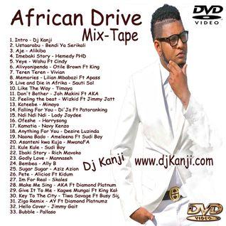 African Drive Mix-Tape 2016 (Dj Kanji)