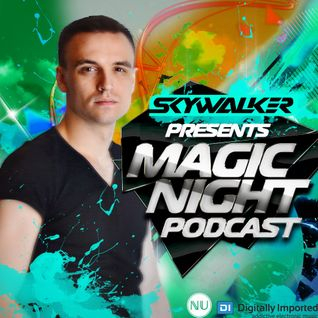 Skywalker - Magic Night Podcast 150