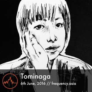 Tominaga - 6th June, 2016