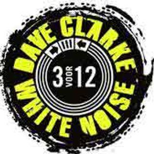 Dave Clarke - White Noise 552 - 31-Jul-2016
