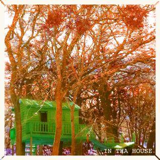 in 'tha' house