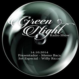 GREEN NIGHT RADIO SHOW  con MEMO BACA MANAGUA, NICARAGUA 14.10.2014