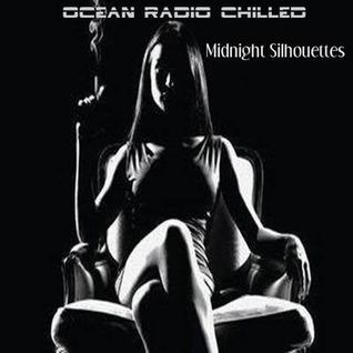 "Ocean Radio Chilled ""Midnight Silhouettes"" (5-10-15)"