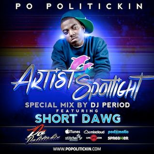 Artist Spotlight – Short Dawg Pt II