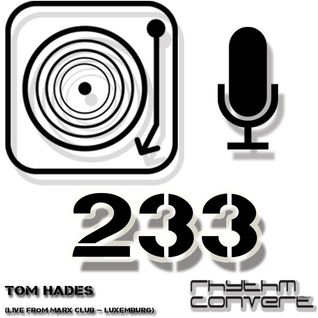 Techno Music | Tom Hades in the Rhythm Convert(ed) Podcast 233 (Live from Max Club)