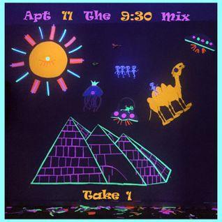 Apt 11 - The 9:30 Mix: Take 1