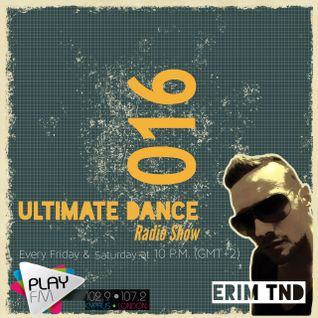 Ultimate Dance Radio Show 016 (17.01.2014) on Play Fm