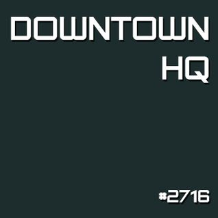 Downtown HQ #2716 (Radio Show with DJ Ramon Baron)