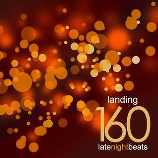 Late Night Beats by Tony Rivera - Episode 160: Landing