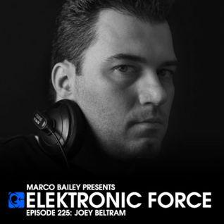 Elektronic Force Podcast 225 with Joey Beltram