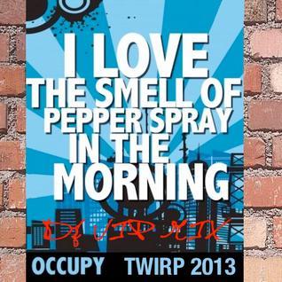 Occupy TWIRP 2013 Mix