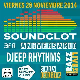 Razzmatazz Soundclot Party Djeep Rhythms in live Nov 28th 2014