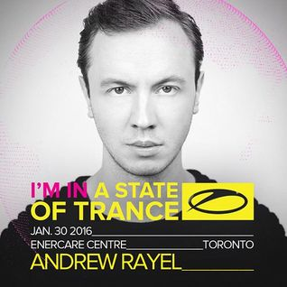 Andrew Rayel – A State of Trance 750 @ Toronto, Canada (30.01.2016)