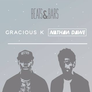 Beats & Bars (Mixture of Genres) | Gracious K | TWITTER @NATHANDAWE @GRACIOUSKISAY