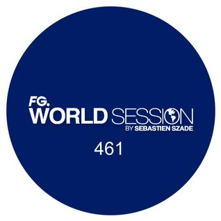 World Session 461 by Sébastien Szade (Club FG Broadcast)